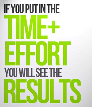 If-you-put-in-the-time-plus-effort-you-will-see-the-results.