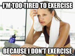too tired to exercise